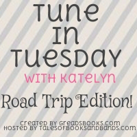 Tune in Tuesday - Road Trip