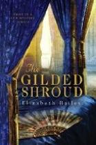 Gilded Shroud, The