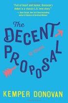 Decent Proposal, The