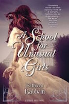 School for Unusual Girls, A