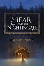 Bear and the Nightingale, The
