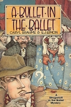 Bullet in the Ballet, A