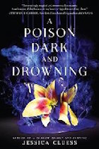 Poison Dark and Drowning, A