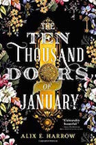 Ten Thousand Doors of January