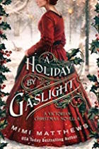 Holiday by Gaslight