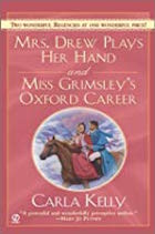 Mrs. Drew Plays Her Hand:Miss Grimsley's Oxford Career
